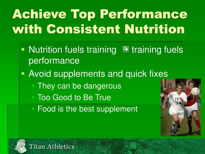 Achieve Top Performance with Consistent Nutrition