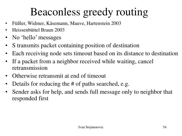 Beaconless greedy routing