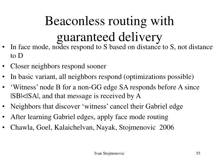 Beaconless routing with guaranteed delivery