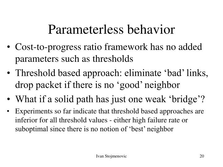 Parameterless behavior