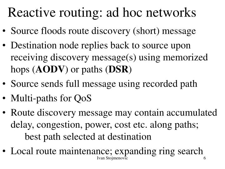 Reactive routing: ad hoc networks