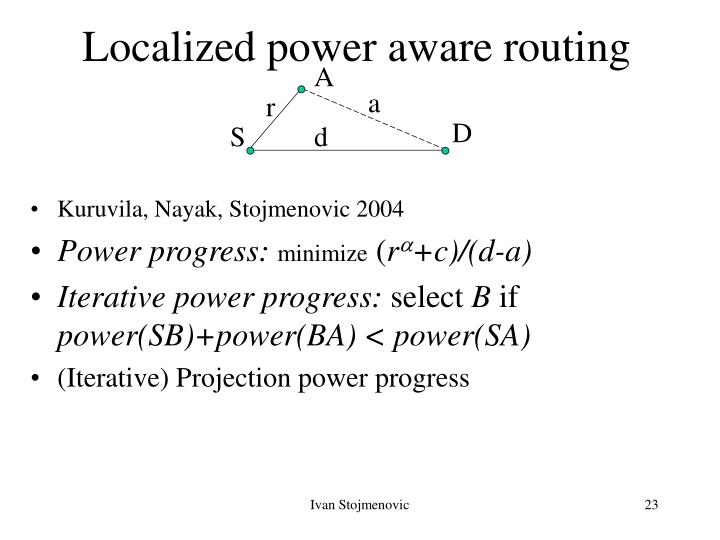 Localized power aware routing