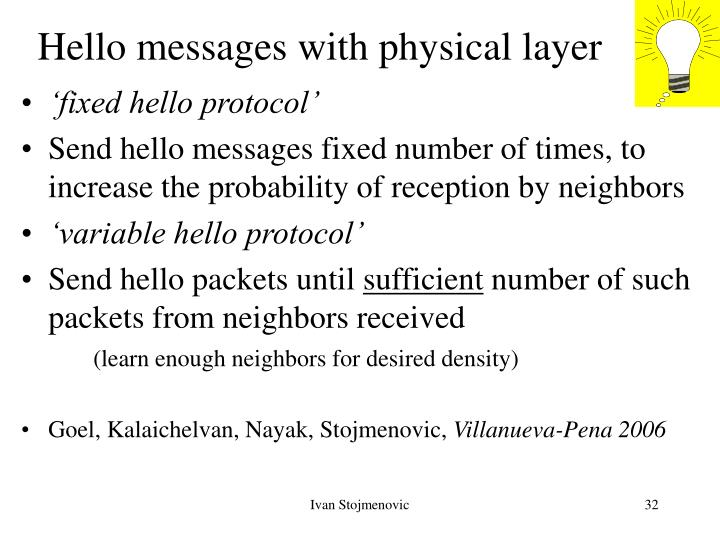 Hello messages with physical layer