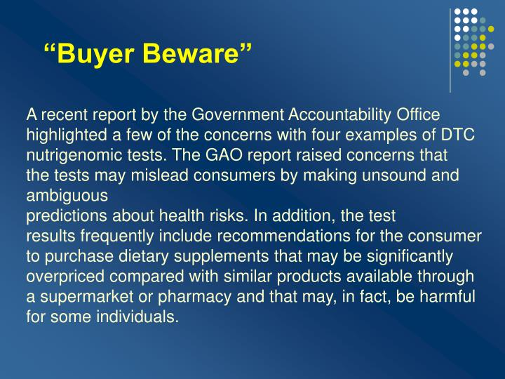 """Buyer Beware"""