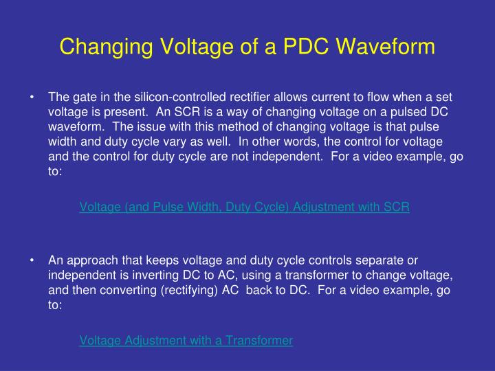 Changing Voltage of a PDC Waveform