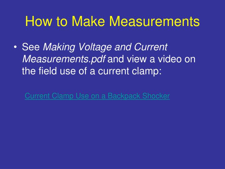 How to Make Measurements