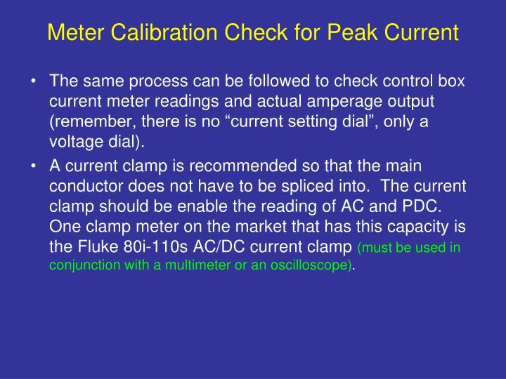 Meter Calibration Check for Peak Current