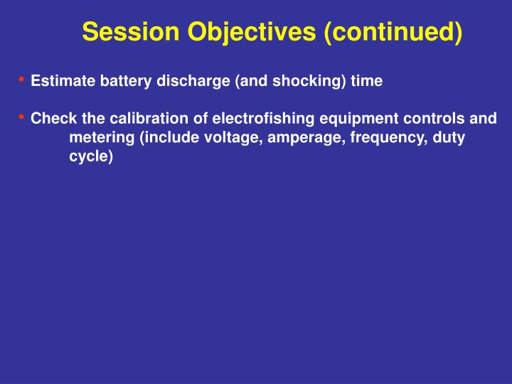 Session Objectives (continued)