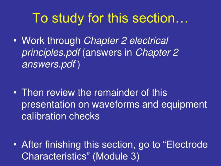 To study for this section…
