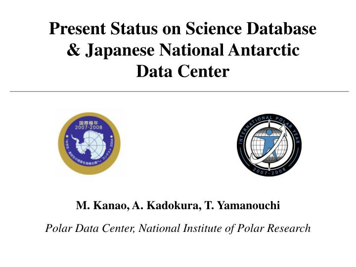 present status on science database japanese national antarctic data center