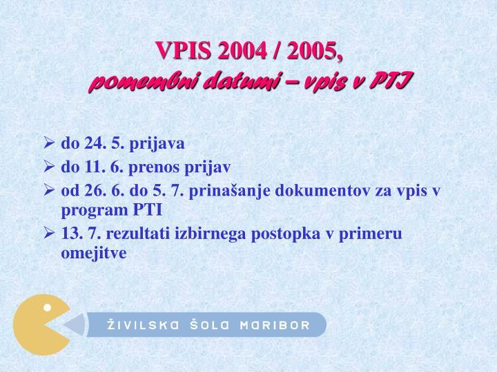VPIS 2004 / 2005,