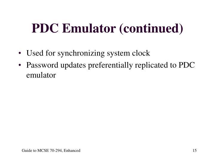 PDC Emulator (continued)