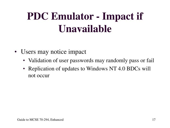 PDC Emulator - Impact if Unavailable