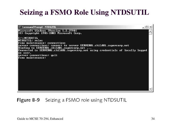 Seizing a FSMO Role Using NTDSUTIL