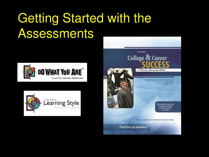 Getting Started with the Assessments