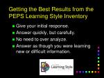 getting the best results from the peps learning style inventory