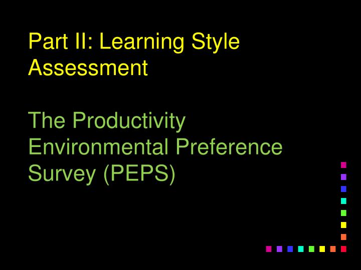 Part II: Learning Style Assessment