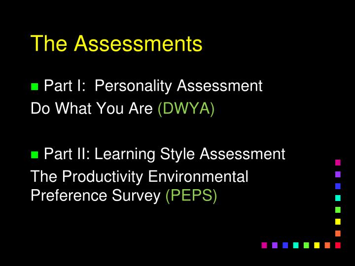 The Assessments