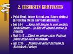 2 jeesukseen kristukseen1