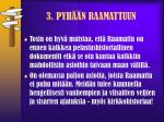 3 pyh n raamattuun1