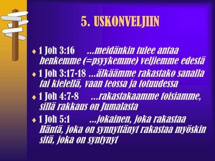 5. USKONVELJIIN