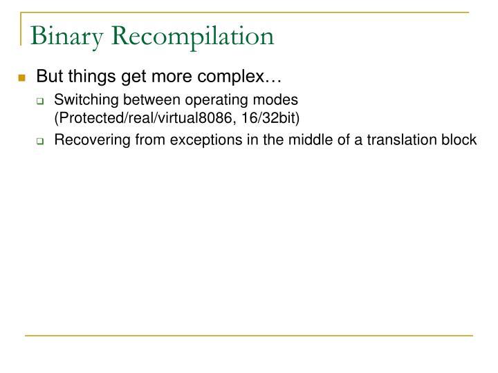 Binary Recompilation