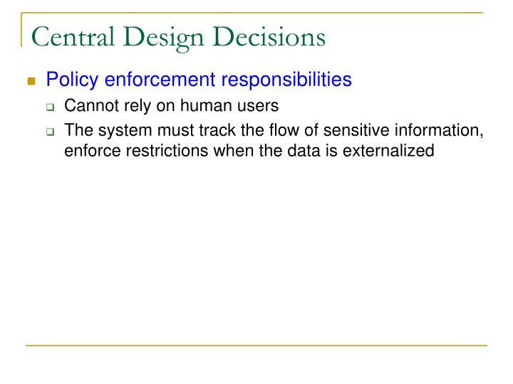 Central Design Decisions