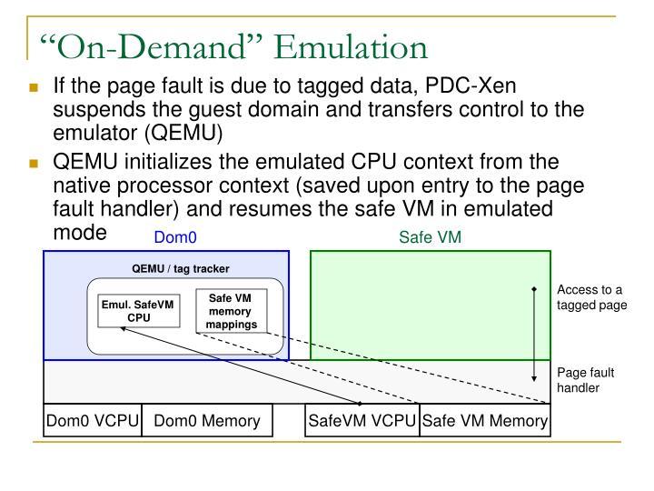 """On-Demand"" Emulation"