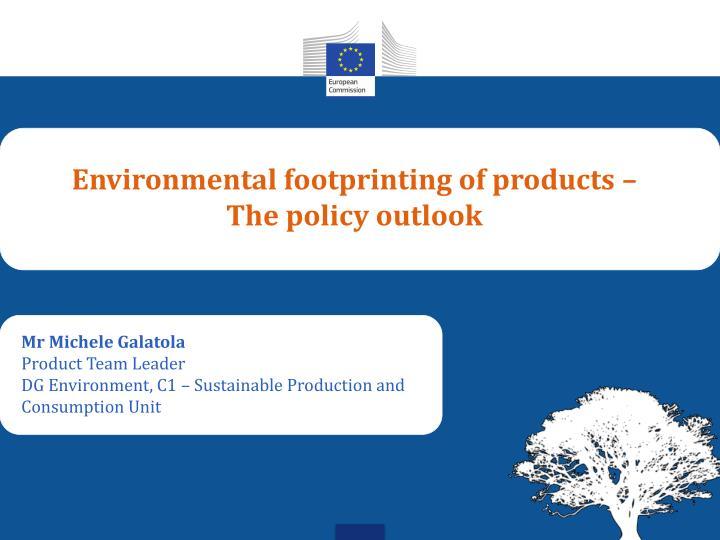 Environmental footprinting of products –