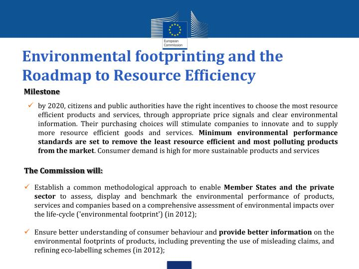 Environmental footprinting and the Roadmap to Resource Efficiency