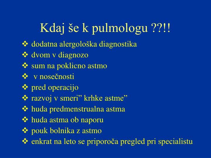 Kdaj še k pulmologu ??!!