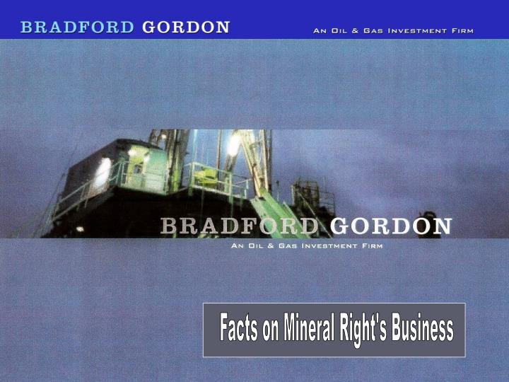 Facts on Mineral Right's Business