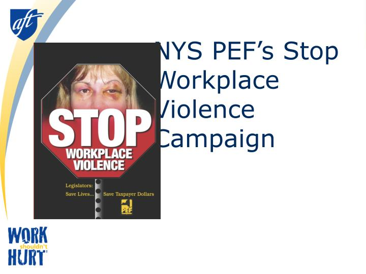 NYS PEF's Stop Workplace Violence Campaign