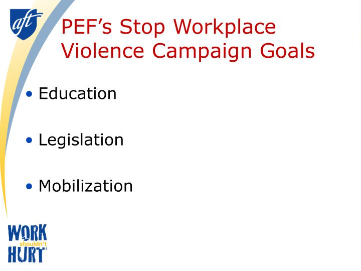 PEF's Stop Workplace Violence Campaign Goals