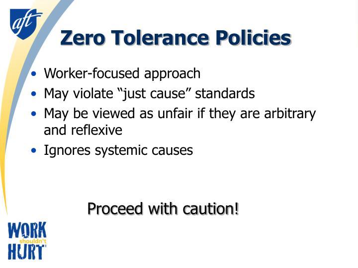 Zero Tolerance Policies