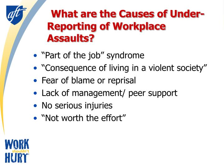 What are the Causes of Under-Reporting of Workplace Assaults?