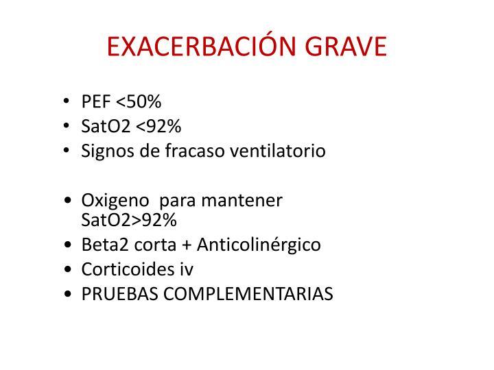 EXACERBACIÓN GRAVE
