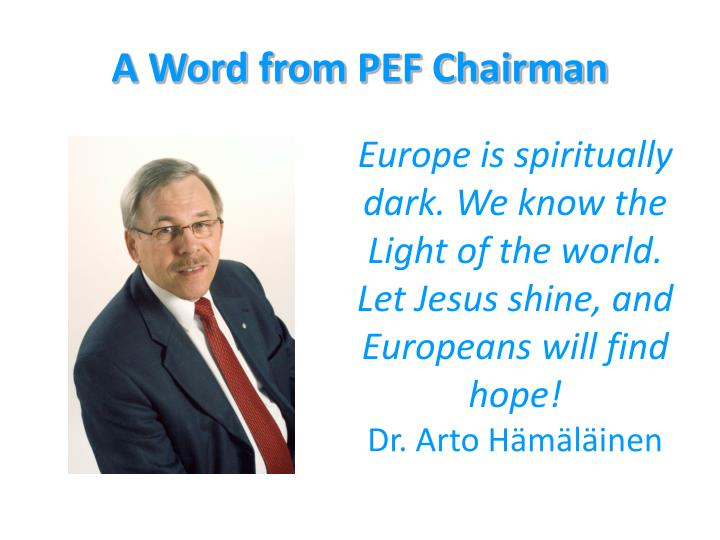 A Word from PEF Chairman