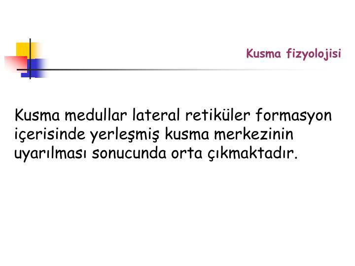 Kusma fizyolojisi