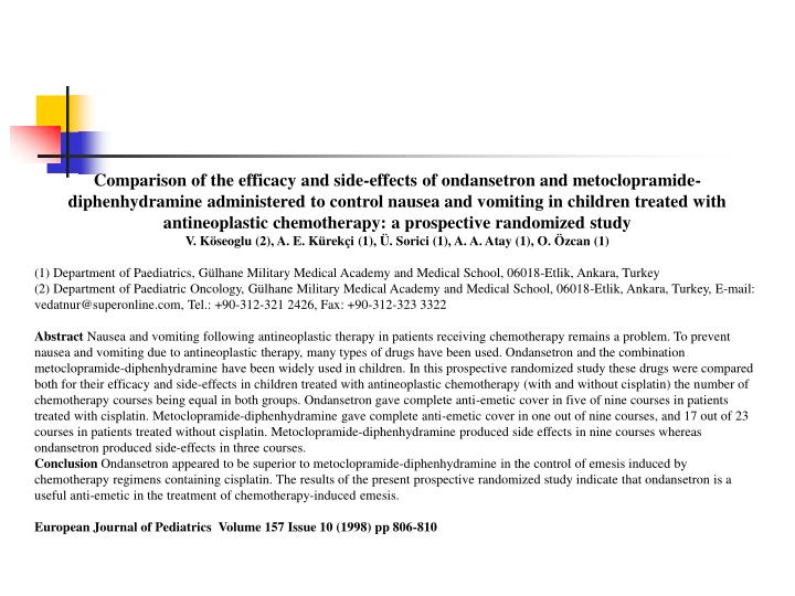 Comparison of the efficacy and side-effects of ondansetron and metoclopramide-diphenhydramine administered to control nausea and vomiting in children treated with antineoplastic chemotherapy: a prospective randomized study