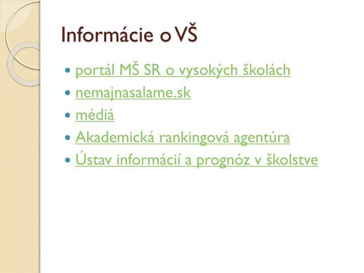 Informácie o VŠ