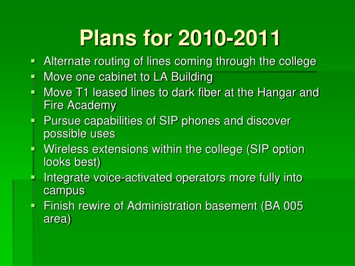 Plans for 2010-2011