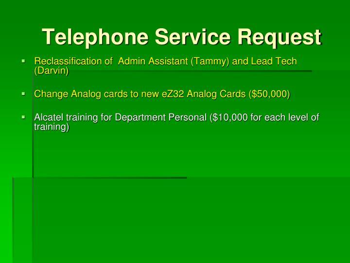 Telephone Service Request