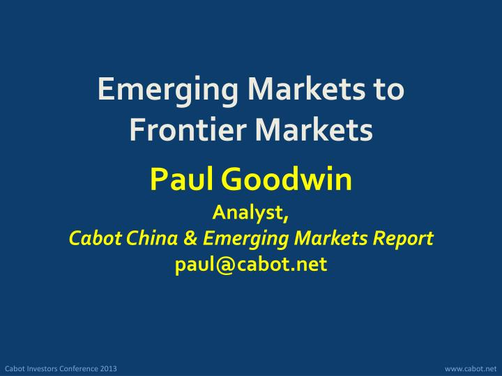 Emerging Markets to