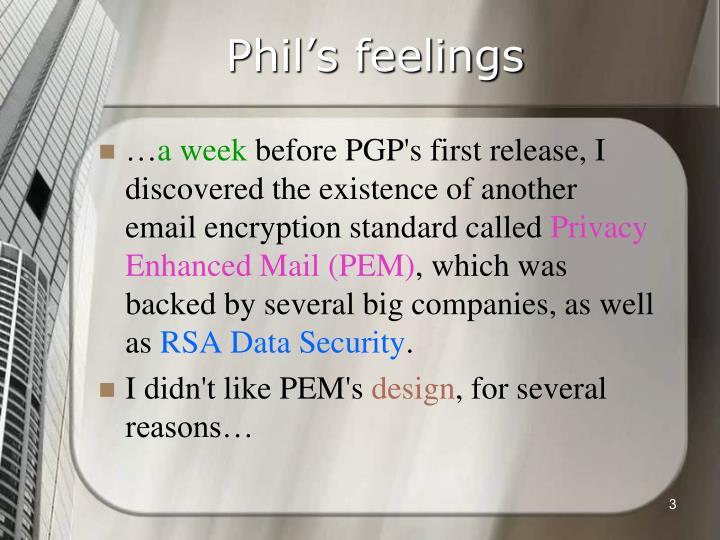 Phil's feelings
