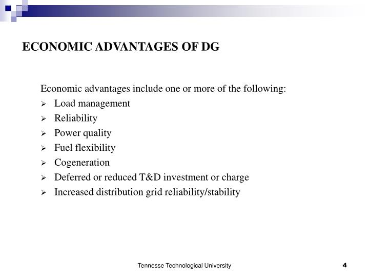 ECONOMIC ADVANTAGES OF DG