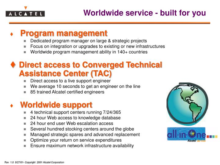 Worldwide service - built for you