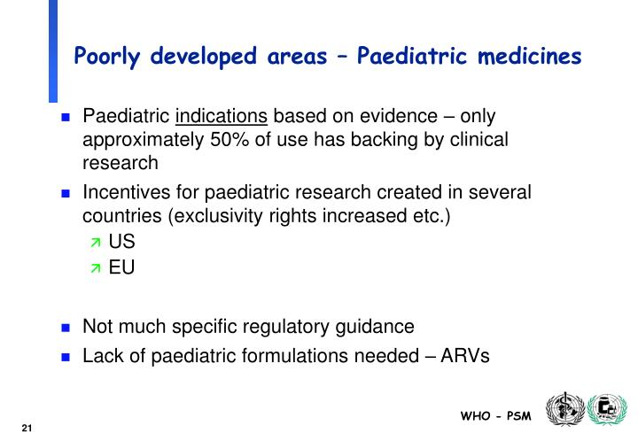Poorly developed areas – Paediatric medicines