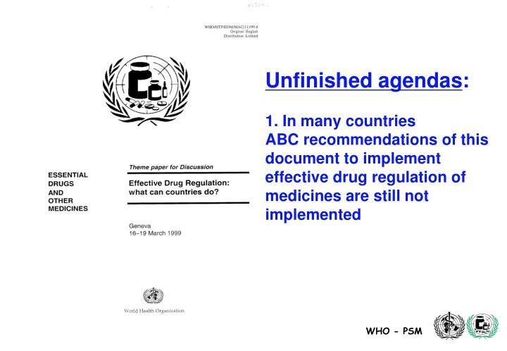Unfinished agendas