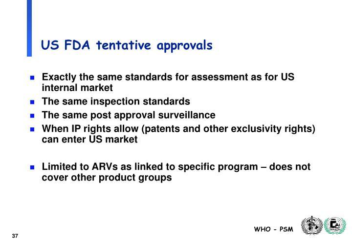 US FDA tentative approvals